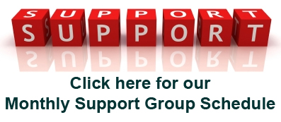 Click here to get our Support Group Schedule